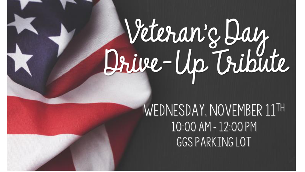 Veteran's Day Drive-Up Tribute, Nov. 11 from 10-12